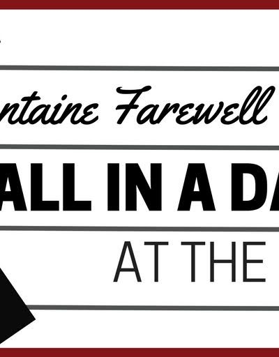 All in the Day Goes to the Movies: A Fontaine Farewell