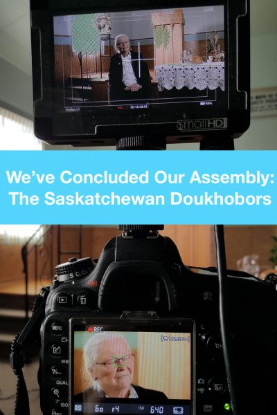 We've Concluded Our Assembly: The Saskatchewan Doukhobor
