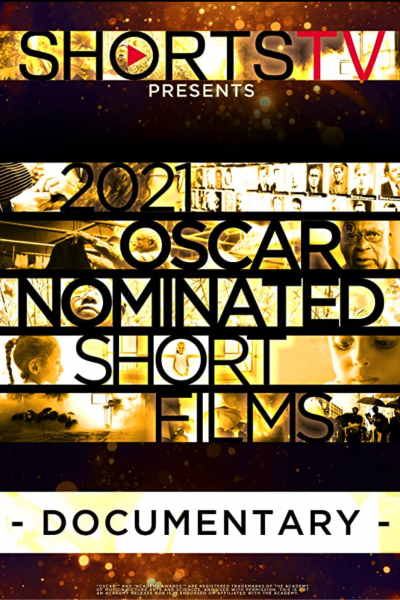 2021 Oscar Nominated Short Films: Documentary