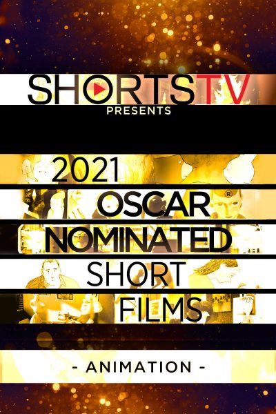 2021 Oscar Nominated Short Films: Animation