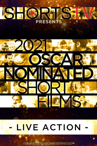2021 Oscar Nominated Short Films: Live Action